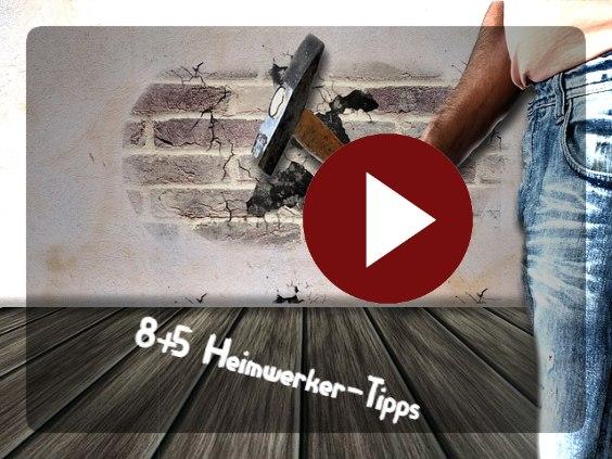 video 8 5 heimwerker tipps
